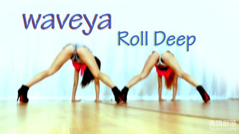 [Waveya]HYUNA Feat Of BTOB Roll Deep 高清视频在线下载 Waveya2015 第1张